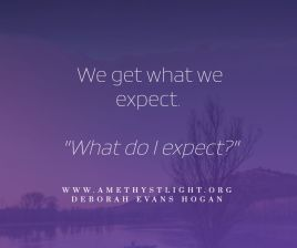 We-get-what-we-expect-What-do-I-expect